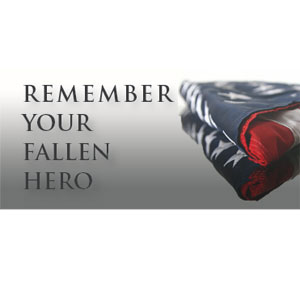 Remember Your Fallen Hero